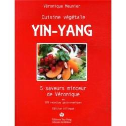 Cuisine végétale yin-yang - 5 saveurs minceur de Véronique